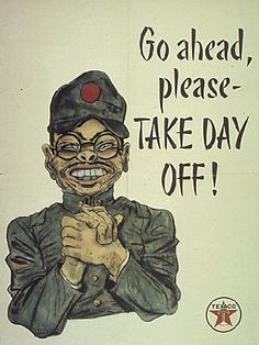 WW2 US propaganda poster reminding American workers that the Japanese enemy wants them to be absent from work -- because that slows down the war effort. The poster was sponsored by Texaco.