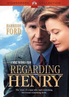 """Regarding Henry"" A beautiful, sad, yet hopeful movie. I loved it. I think it's Ford's best dramatic role I've seen. If you're a fan of his, you have to see this."