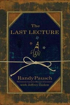 """The Last Lecture 