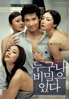 Everybody Has Secrets / 누구나 비밀은 있다 (2001)  K-movie: Soo-hyun is a very attractive guy who is also intelligent. Jin-young and Sun-young end up getting involved with Soo-hyun despite the fact that he is their younger sister's boyfriend... http://www.hancinema.net/korean_movie_Everybody_has_Secrets.php