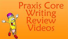 http://www.mometrix.com/academy/praxis-writing/ Praxis Core Writing Review Videos