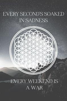 """Seen It All Before,"" Bring Me The Horizon lyrics"