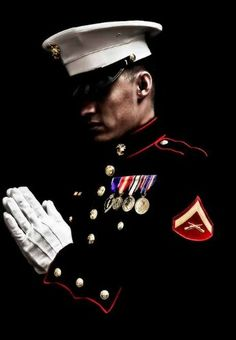 """Heavenly Father, help me fulfill my duties as a member of the United States Marine Corps. Help me remember for what we stand for I will always be a Marine"""