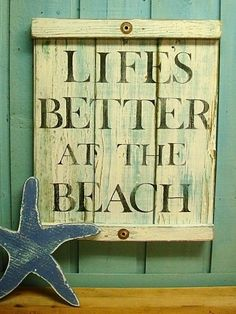 Life at the Beach...oh boy aint that the truth!!!! Cant wait to move there someday!!!!!!!