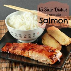 What goes good with salmon 15 side dish ideas or share for Good side dishes to serve with a fish fry