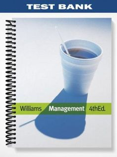 Test bank for the legal environment today business in its ethical test bank for management 4th edition by chuck williams fandeluxe Image collections