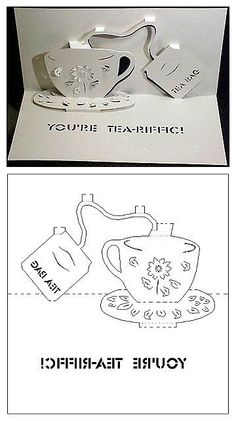 You're Tea-riffic 3D card.