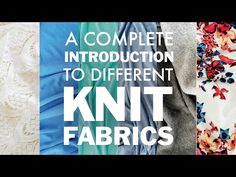Learn All About the Different Knit Fabrics Out There and Where To Get Them! All Part of The Beginner's Guide to Sewing Knit Apparel.