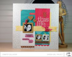 This Life Make it Meaningful Layout by Jen Gallacher