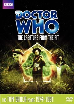 The Creature from the Pit (Story 106): Tom Baker, Lalla Ward, David Brierley, Myra Frances, Christopher Barry, Graham Williams, David Fisher: