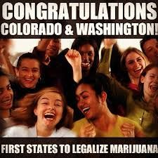 Congrats to Colorado and Washington to being the first states to legalize marajuana!