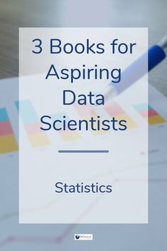 3 Must-Read Statistics Books for Aspiring Data Scientists
