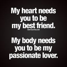 Relationship quotes Archives - Kinky Quotes - naughty quotes and sayings about love and sex. Love My Wife Quotes, I Love My Wife, Life Quotes Love, Quotes For Him, For My Love, Friends And Lovers Quotes, Passionate Love Quotes, Best Friend And Lover, Happy Wife Quotes