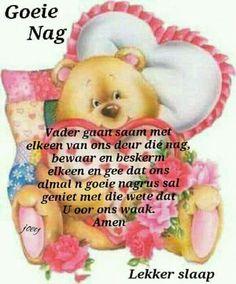 Goeie Nag, Good Night Sweet Dreams, Afrikaans, Qoutes, Night Night, Sleep Tight, Mornings, Poems, Blue