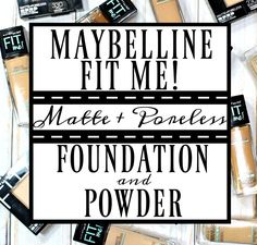 Maybelline® FIT ME!® Matte + Poreless Foundation & Powder