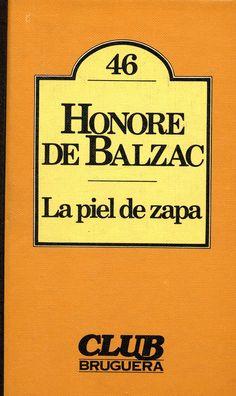 La Piel de Zapa. Honore De Balzac.