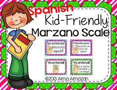 Kid friendly Marzano Scale-Spanish Version-Your administrators will love that you use Marzano in your classroom!