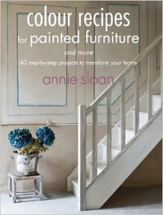 Color Recipes for Painted Furniture and More #chalkpaint #design #books