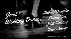 Joint Wedding Dance Mother/Son and Father/Daughter Dance Songs