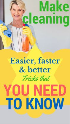 Make cleaning easier, faster and better. Tricks that you need to know