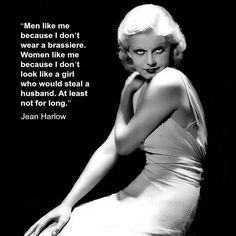 Movie actor quote - Jean Harlow  - film actor quote - #jeanharlow