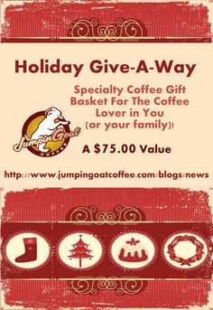 Enter to win our holiday give-a-way!  http://www.jumpingoatcoffee.com/blogs/news/7042422-holiday-give-a-way-you-could-win-a-free   #jumpingoat #coffee #java #free #contest #giveaway