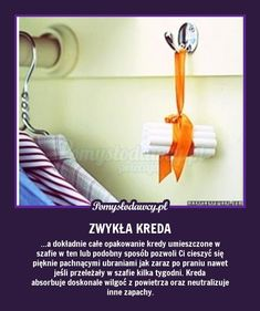 NAJTAŃSZY SPOSÓB NA ZACHOWANIE ŚWIEŻOŚCI UBRAŃ W SZAFIE Wardrobe Organisation, Kitchen Organisation, Hacks Diy, Home Hacks, Cleaning Solutions, Cleaning Hacks, Paper Crafts Origami, Simple Life Hacks, Good Advice