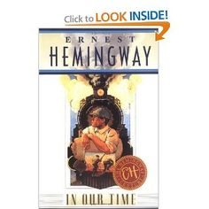 "FULL BOOK ""In Our Time by Ernest Hemingway"" find cheap without registering text macbook italian read free Must Read Novels, Great Novels, Books To Read, My Books, Ernest Hemingway Books, Kindle, Cursed Child Book, Short Stories, Cover Art"
