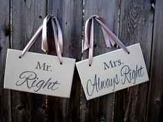 """6"""" x 10"""" Wooden Wedding Sign: 2pc Set Double sided - Mr. Right / Mrs. Always Right and Thank you. $30.00, via Etsy."""
