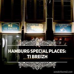 Hamburg Special Places: Ti Breizh