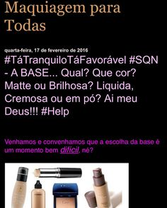 #MigaSuaLoka  #OlhaElaaa  Tem nova postagem meu Blog - maquiagemcomafeto.blogspot.com.br #TaBombando  Tudo o que vocês querem saber sobre a escolha certa da BASE na hora de comprar a Make sem errar.  Muitas Dicas meninas!!! ; ENTRA LÁ E ARRASA!!! #MaquiagemComAfeto #maquiadores #blogger #Blogueira #dicasdebeleza #divasdemaquiagem #makeup #makeuplovers #paulinha_Makeup #universomakeup #universodivas by maquiagemcomafeto
