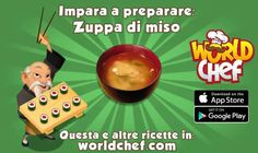 World Chef, Miso Soup, Learning, Cooking, Itunes, How To Make, Apple, Food, Essen
