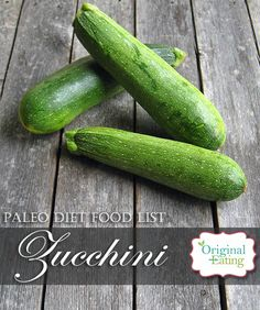 Learn secrets other sites won't tell you about Zucchini and other foods on the Paleo diet food list including Paleo diet recipes only at Original Eating! Paleo Diet Food List, Diet Recipes, Health Benefits, Zucchini, Told You So, Foods, The Originals, Vegetables, Learning
