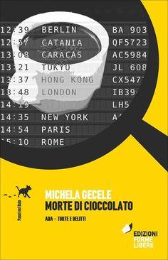 Morte di cioccolato di Michela Gecele @ Antico Caffè San Marco. Libreria e ristorante - 8-Giugno https://www.evensi.it/morte-di-cioccolato-di-michela-gecele-antico-caffe-san/213154801