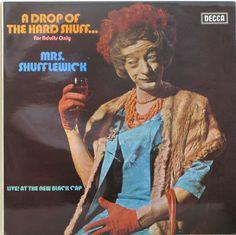 """A Drop of the Hard Shuff…""  ""Live at the New Black Cap""  Decca Records UK"