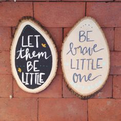 Wood Slice Painted Art Be brave little one by TheRusticOrange111, $15.00