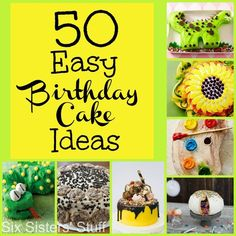 50 Easy Birthday Cake Ideas – Six Sisters' Stuff