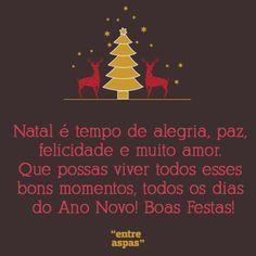 Escolha a sua mensagem de Natal preferida no Entre Aspas e partilhe com os seus amigos! Christmas Wishes, Winter Christmas, Christmas Time, Holiday, The Elf, Sentences, Diy And Crafts, Christmas Decorations, Lettering