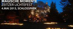 Das Zeitzer Lichterfest - ein Fest der Sinne: am 4. Mai ab 17:30 Uhr in Zeitz und Schlosspark an der Moritzburg.
