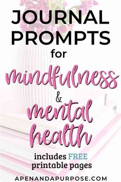 21 Journaling Prompts for Mental Health and Mindfulness January Journal Prompts, Morning Pages, Mental Health Journal, Cold Home Remedies, Natural Remedies, Journal Inspiration, Journal Ideas, Cool Things To Make, Planner Organization