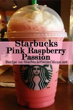 Starbucks Secret Menu Pink Raspberry Passion Tea!