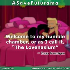 Cartoon Network Adventure Time, Adventure Time Anime, Futurama Quotes, Zapp Brannigan, Nick Miller, Retro Futuristic, Comedy Central, Marceline, Parks And Recreation