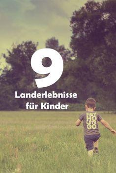 Wir zeigen euch, was kleine Abenteurer auf dem Land alles erleben können: https://www.landreise.de/landerlebnisse/kinder/ #erlebnisse #kinder #familienurlaub