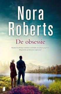 De Thriller: dé site voor recensies, achtergronden en meer: Verwacht en uitgelicht: Nora Roberts - De obsessie...