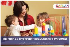 Find out how you can select an appropriate Infant-Toddler Assessment: http://buff.ly/1uj5XYn #toddlers #teachers