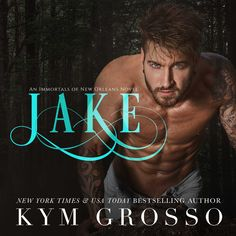 JAKE (Immortals of New Orleans, Book 8) AUDIOBOOK COVER www.KymGrosso.com