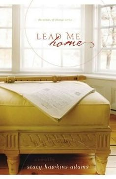 Join our Inspirational Book Club Thur., April 10th, 7:00 p.m. at West Wyandotte Library for a discussion of Lead Me Home by Stacy Hawkins Adams.