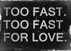 Motley Crüe  Too Fast For Love