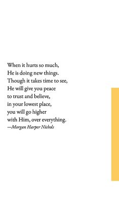You will go higher with him, over everything...