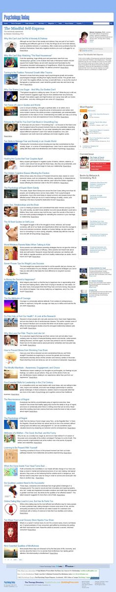The website http://www.psychologytoday.com/blog/the-mindful-self-express courtesy of @Pinstamatic (http://pinstamatic.com)